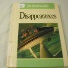 Disappearances (Unexplained (Capstone)) by Carol Fuchs (Sep 1991)
