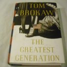 The Greatest Generation by Tom Brokaw (1998)