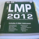 Literary Market Place 2012: The Directory of the American Book Publishing, Vol 2... by Hallard