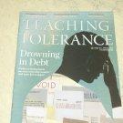 Teaching Tolerance Magazine Spring 2014 Drowning in Debt