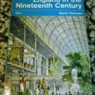 England in the Nineteenth Century (1815-1914) Vol 8 of The Pelican... by David Thomson