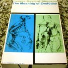 The Meaning of Evolution: A Study of the History of Life & of Its Significance for Man by G. Simpson
