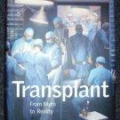 Transplant: From Myth to Reality by Nicholas L. Tilney (Sep 1, 2003)