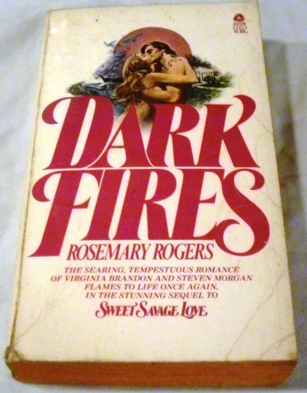 Dark Fires by Rosemary Rogers (Jul 1 1976)
