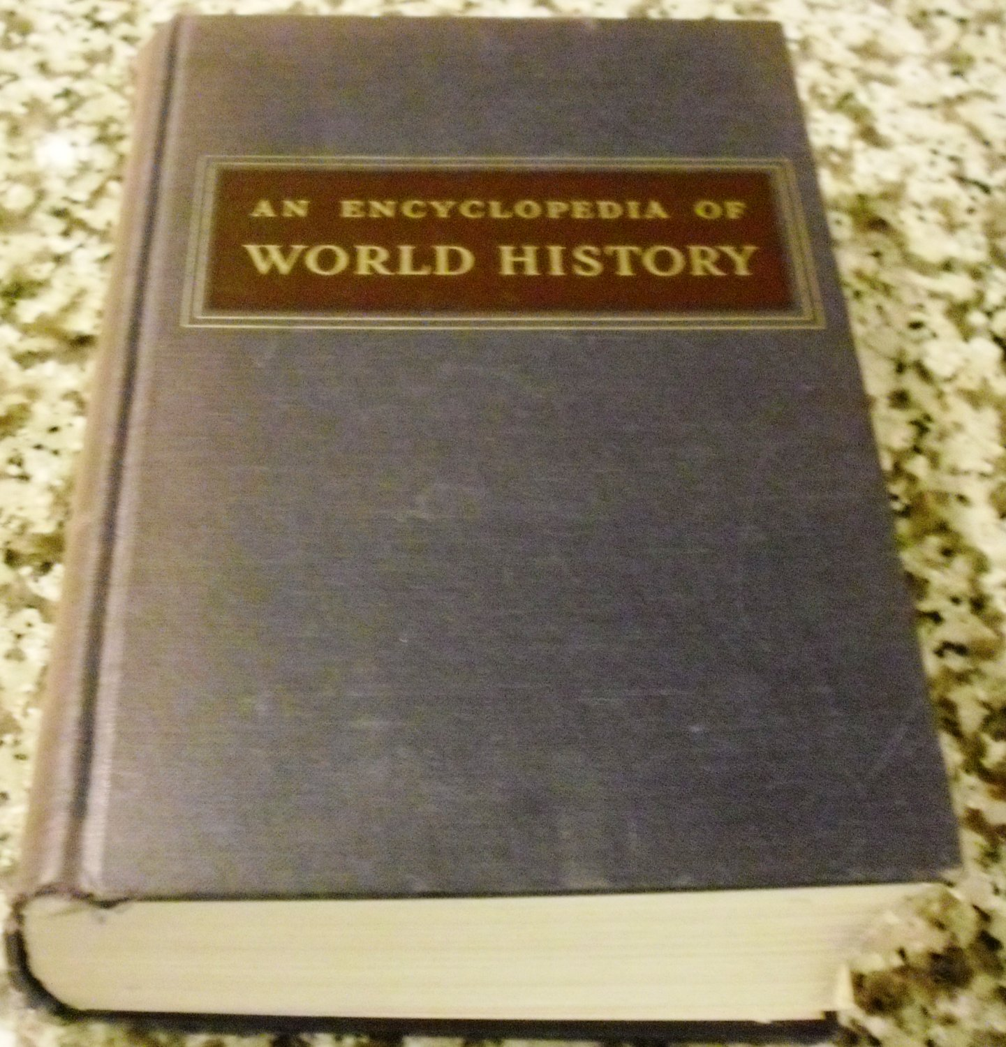An Encyclopedia of World History by William L Langer (1960)