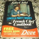Lunch & Party Dishes from FRENCH CHEF THE COOKBOOK vol II– January 1, 1972 by Julia Child