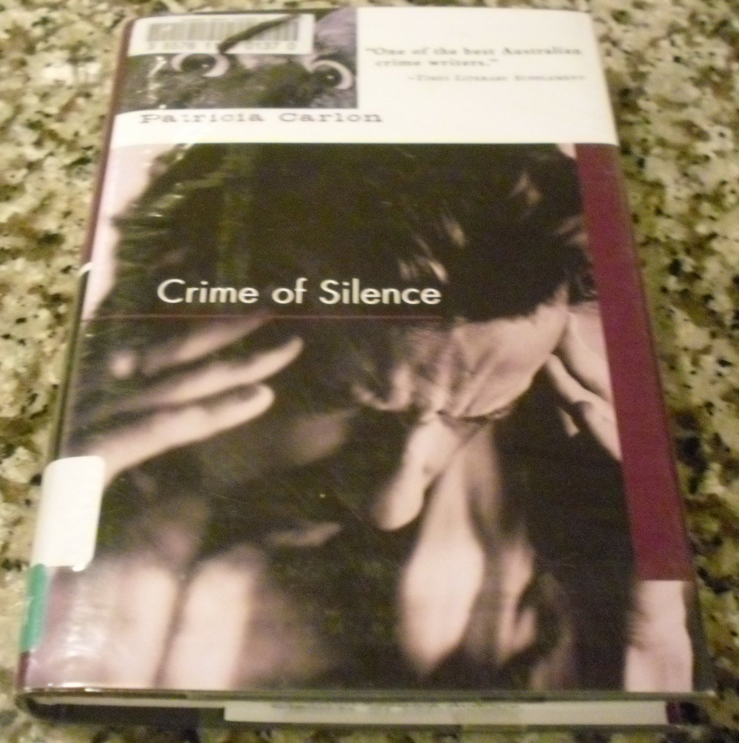 Crime of Silence Hardcover by Patricia Carlon  (Author)