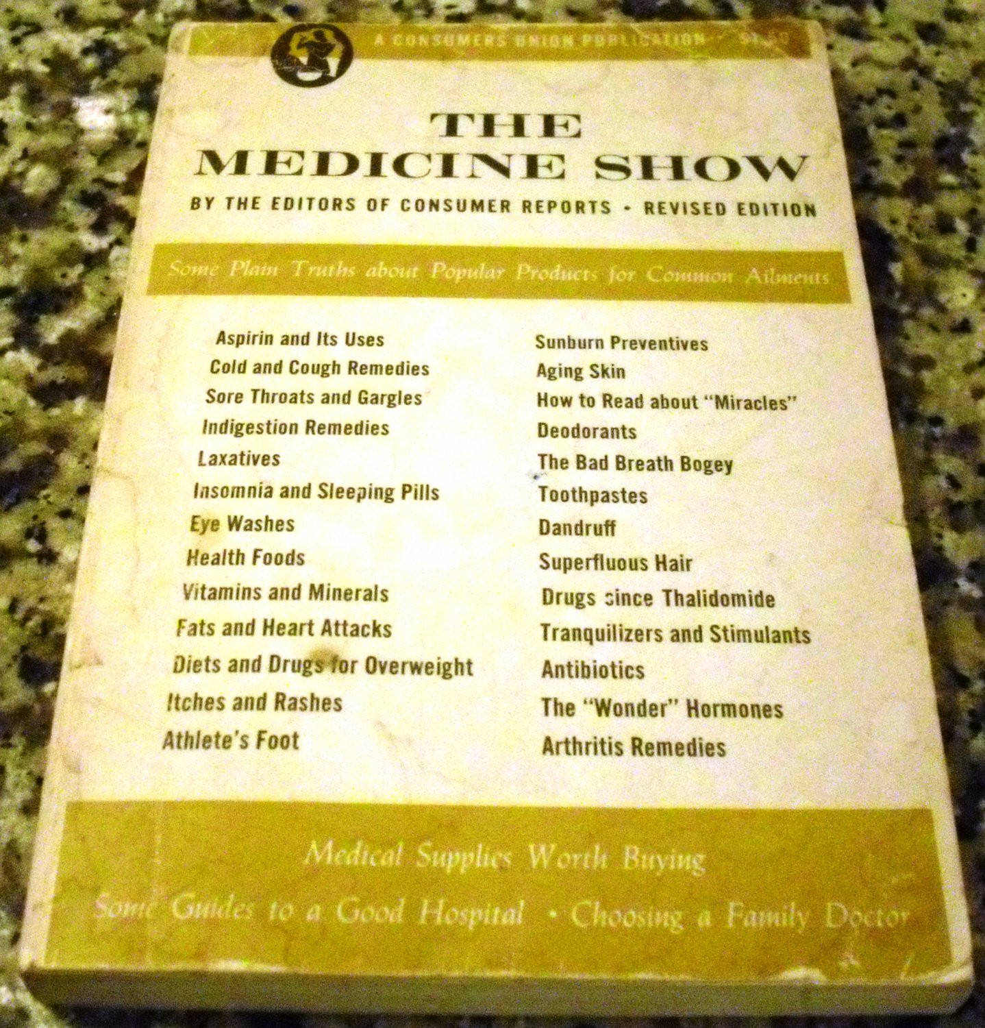 THE MEDICINE SHOW 1963 Edition A Consumers Union Publication Paperback � January 1, 1963