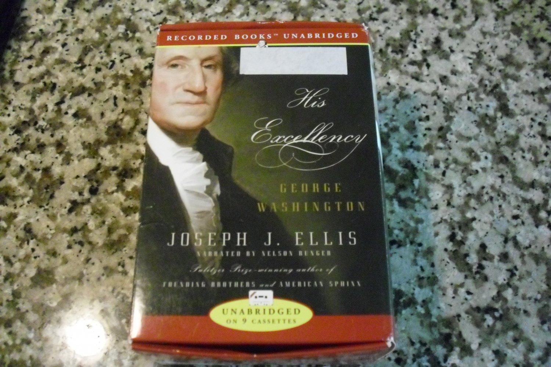 His Excellency: George Washington by Joseph J. Ellis (Oct 1, 2004)