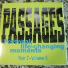 Passages Personal, Llife-changing Moments. Year 7 - Volume 5