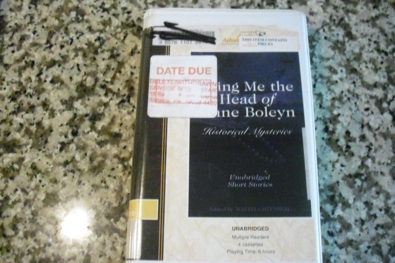 Bring Me the Head of Anne Boleyn by M Greenberg, G Thomson, J Geeson & J Mills (1999)