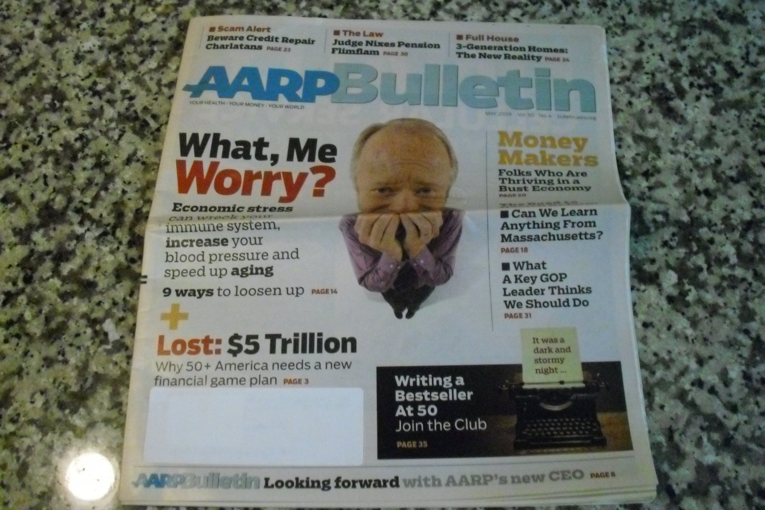 AARP Bulletin May 2009 Vol. 50, No. 4 What, Me Worry?