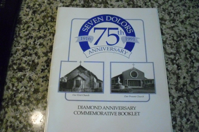 Seven Dolors 75th Anniversary 1916-1991 Commemorative Booklet