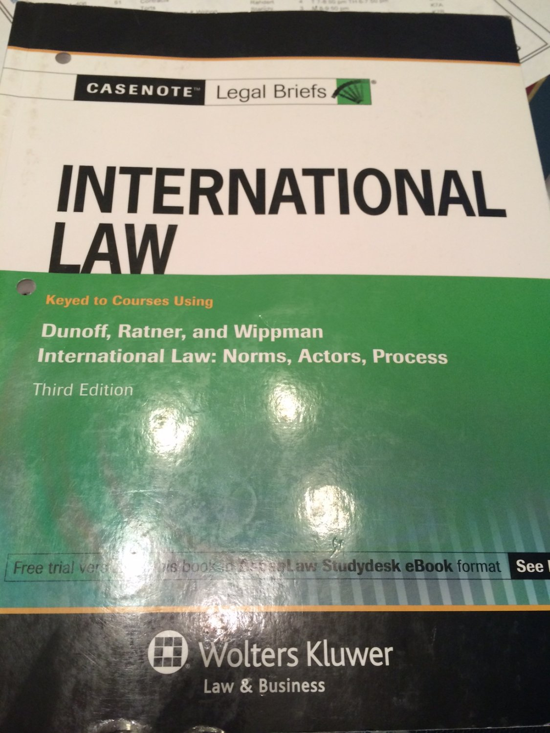 International Law : Dunoff by Casenotes (2010)