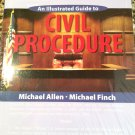 An Illustrated Guide to Civil Procedure by Michael Allen and Michael Finch (2006, Paperback)