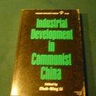 Industrial Development in Communist China 1964 by Choh-Ming Li