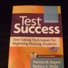 Test Success : Test-Taking Techniques for Beginning Nursing Students by Vitale & Nugent
