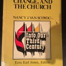 Women, Change, and the Church by Nancy Van Scoyoc (1980, Paperback)