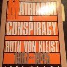 Matriarch of Conspiracy : Ruth von Kleist, 1867-1945 by Jane Pejsa (1992, Paperback, Reprint)