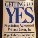 Getting to Yes : Negotiating Agreement Without Giving In by Roger Fisher and William Ury (1983)