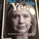 Philadelphia Magazine July 2016 - Hillary Clinton Yes. Our Proudly Biased Guide to the DNC.