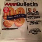 AARP Bulletin July-August  2016 Vol. 57, No. 6 - 99 Great Ways to Save