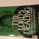The Lord's Dealing : The Primacy of the Feminine in Christian Spirituality by Robert S. Faricy