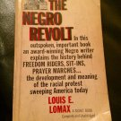 The Negro Revolt -- Mass Market Paperback – March 1, 1963 by Louis E. Lomax  (Author)