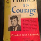 Profiles in Courage -- Paperback – 1963 by John F. Kennedy  (Author)