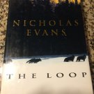 The Loop by Nicholas Evans (1999, Hardcover)