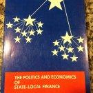 The Politics and Economics of State-Local Finance [Jan 01, 1970] Ecker-Racz, L. Laszlo …