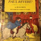 And then what happened PAUL REVERE? [Paperback] [1973] Fritz, Jean / illust.by Margot Tomes