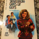 Susanna Siegelbaum Gives Up Guys (Point) [Dec 01, 1992] Foley, June