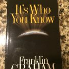 It's Who You Know: The One Relationship that Makes All the Difference [2002] Graham