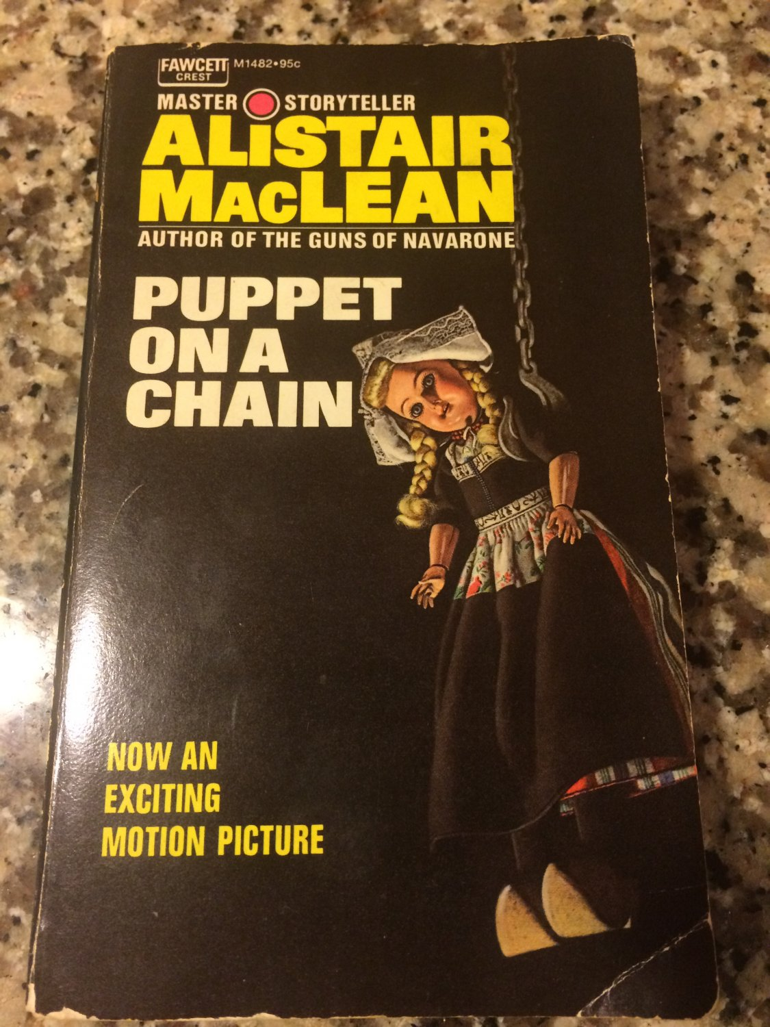 Puppet on a Chain  � 1969 by Alistair Maclean