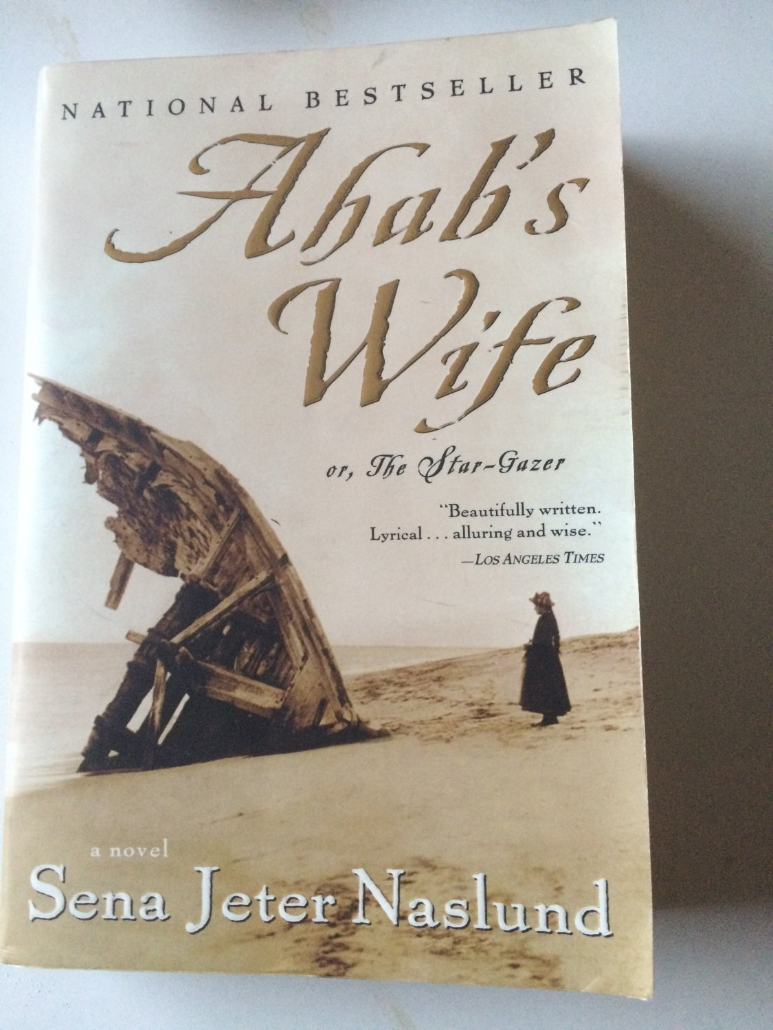 Ahab's Wife : Or, the Star-Gazer by Sena Jeter Naslund (2000, Paperback)