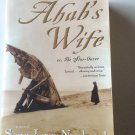 Ahab's Wife : Or, the Star-Gazer by Sena Jeter Naslund (2000, Paperback)