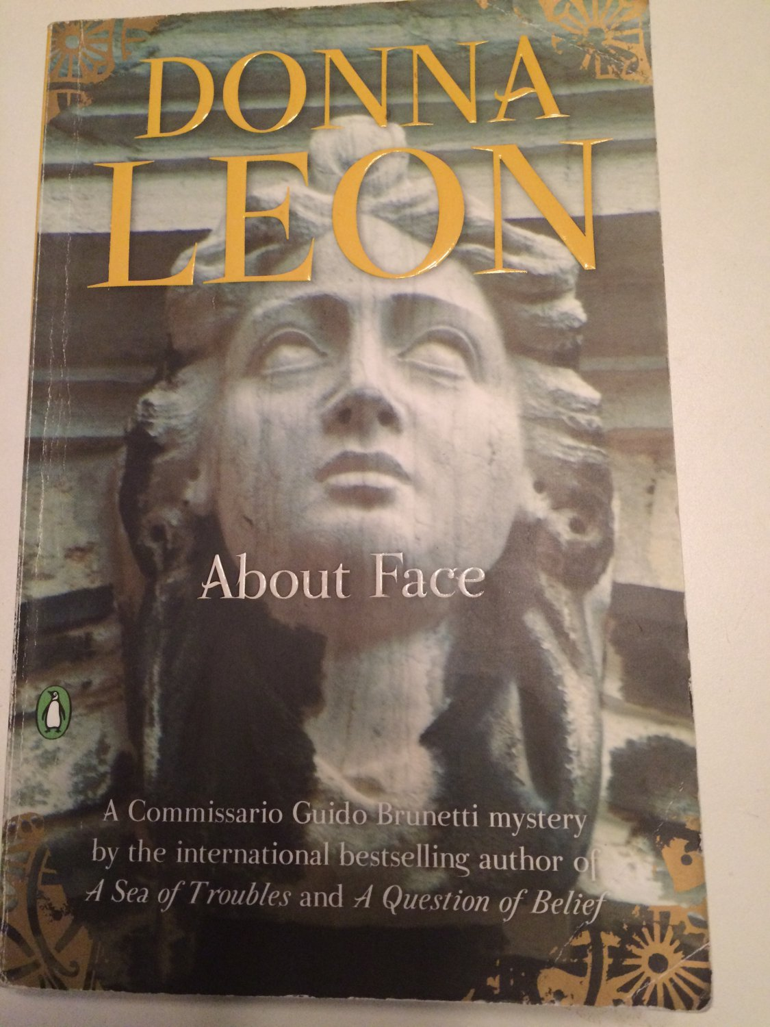 A Commissario Guido Brunetti Mystery: About Face Bk. 1 by Donna Leon (2010, Paperback)