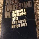 Please Understand Me : Character and Temperament Types by Bates &  Keirsey (1984, Paperback)
