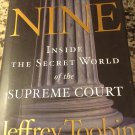 The Nine : Inside the Secret World of the Supreme Court by Jeffrey Toobin (2007, Hardcover)