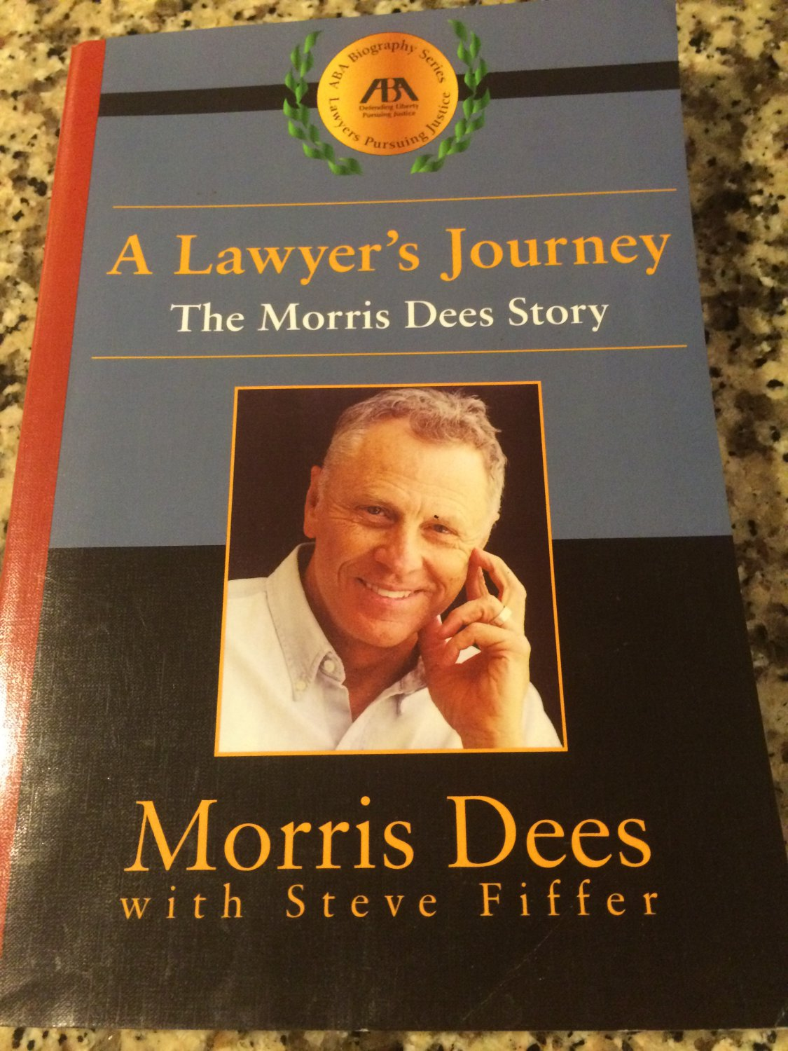 A Lawyer's Journey : The Morris Dees Story by Morris Dees (2003, Paperback)