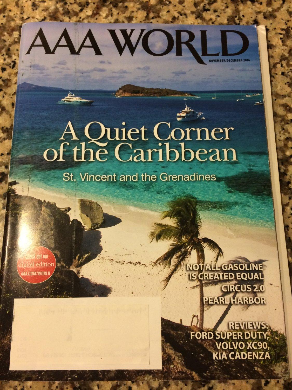 AAA Traveler World Magazine November/December 2016 (A Quiet Corner of the Caribbean)