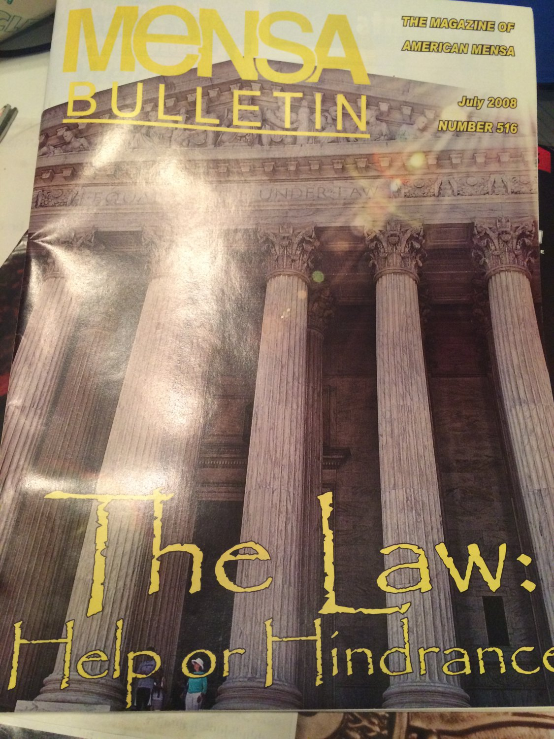 Mensa Bulletin July 2008  The Law: Help or Hindrance