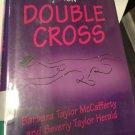 Double Cross (Bert & Nan Tatum Mysteries) [Oct 01, 1998] McCafferty, Barbara TAYLOR