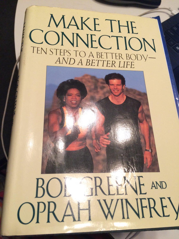 Make the Connection: Ten Steps to a Better Body [1996] Greene, Bob & Winfrey, Oprah