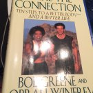 Make the Connection: Ten Steps to a Better Body [1996] Greene, Bob & Winfrey, Oprah