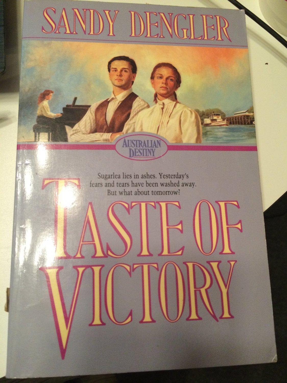 Taste of Victory (Australian Destiny) [Nov 01, 1989] Dengler, Sandy �