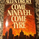 Come Nineveh, Come Tyre [Oct 01, 1974] Drury, Allen