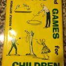 Tricks and Games for Children [Hardcover] [Jan 01, 1964] Dittrich, Rudolf