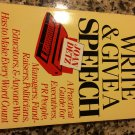 How to Write and Give a Speech: A Practical Guide [Paperback] [1984] detz, Joan